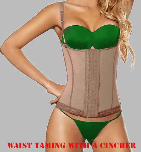 waist taming with a cincher- latex waist trainer